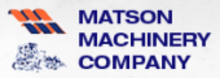 Matson Machinery Company